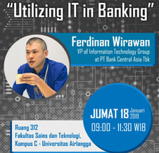"Kuliah Tamu ""Utilizing IT in Banking"""