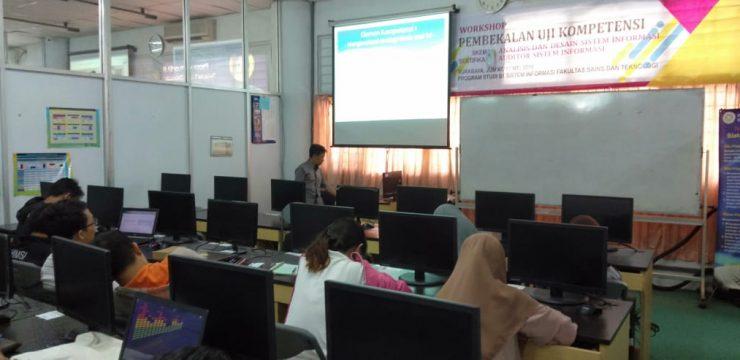 Workshop Pembekalan Uji Kompetensi bagi Mahasiswa Sistem Informasi
